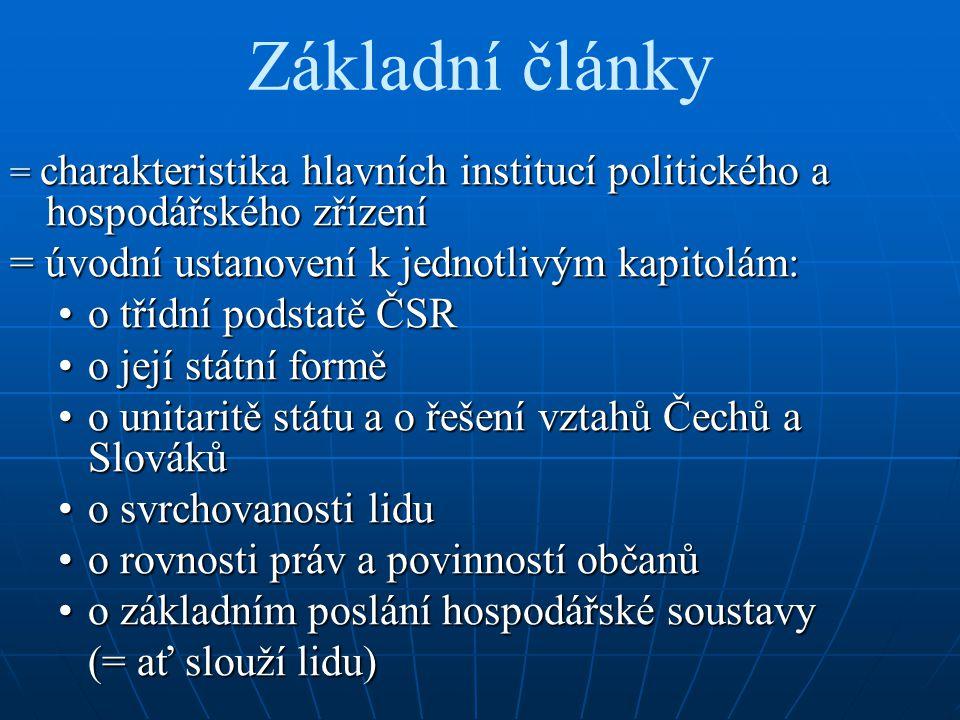 Podrobná ustanovení ústavy 1.základní práva a povinnosti občanů 2.