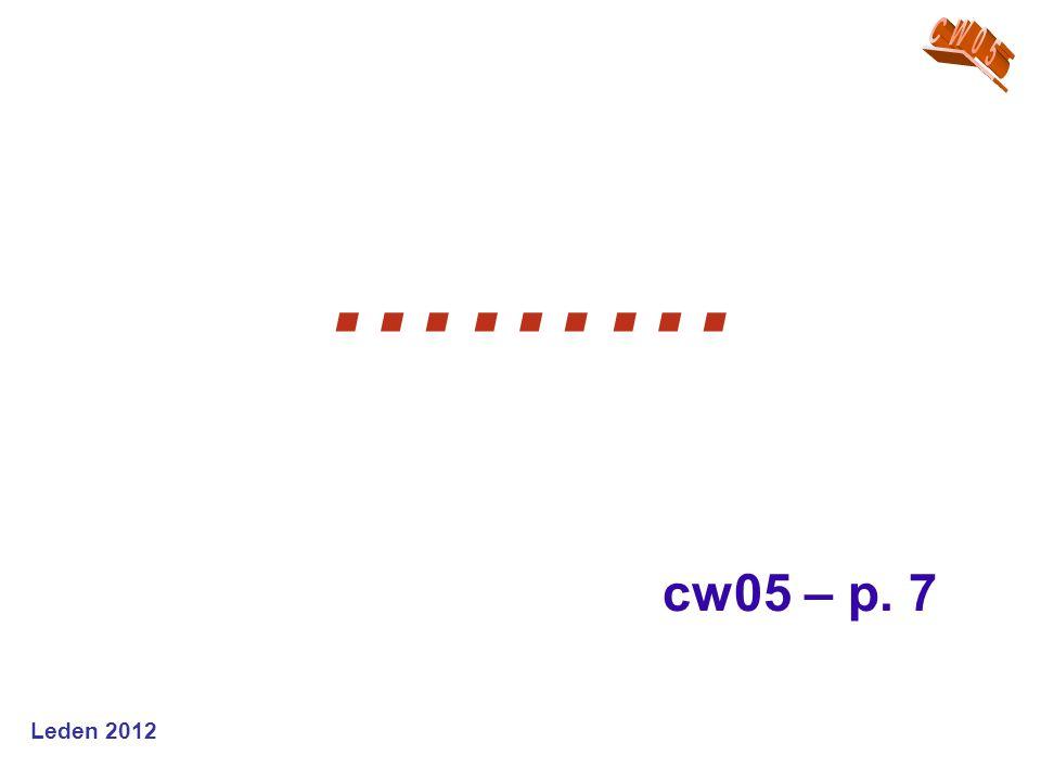Leden 2012 ……… cw05 – p. 7