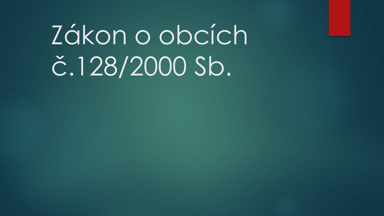 Zákon o obcích č.128/2000 Sb.