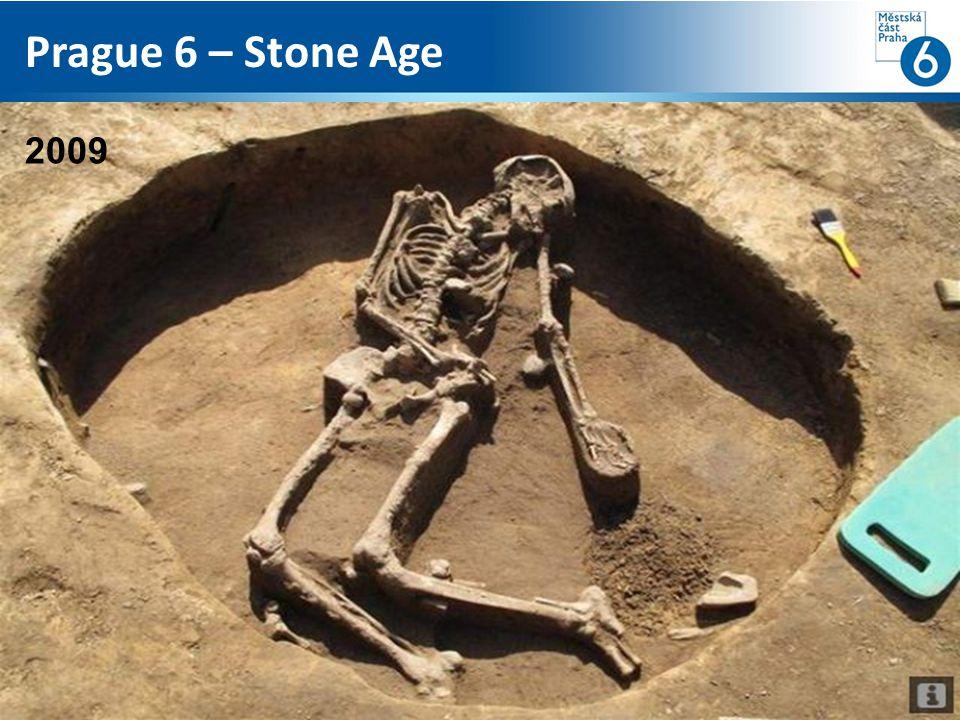 Prague 6 – Stone Age 2009