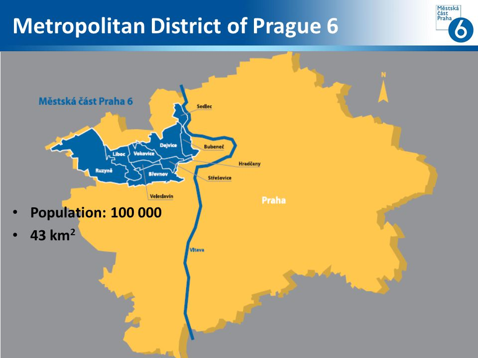 Metropolitan District of Prague 6 Population: 100 000 43 km 2