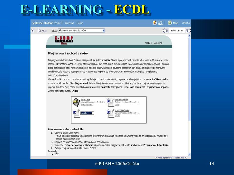 e-PRAHA 2006/Osička14 E-LEARNING - ECDL