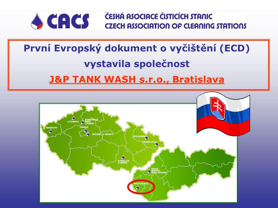 První Evropský dokument o vyčištění (ECD) vystavila společnost J&P TANK WASH s.r.o., Bratislava