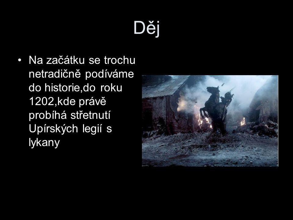 Děj Na začátku se trochu netradičně podíváme do historie,do roku 1202,kde právě probíhá střetnutí Upírských legií s lykany