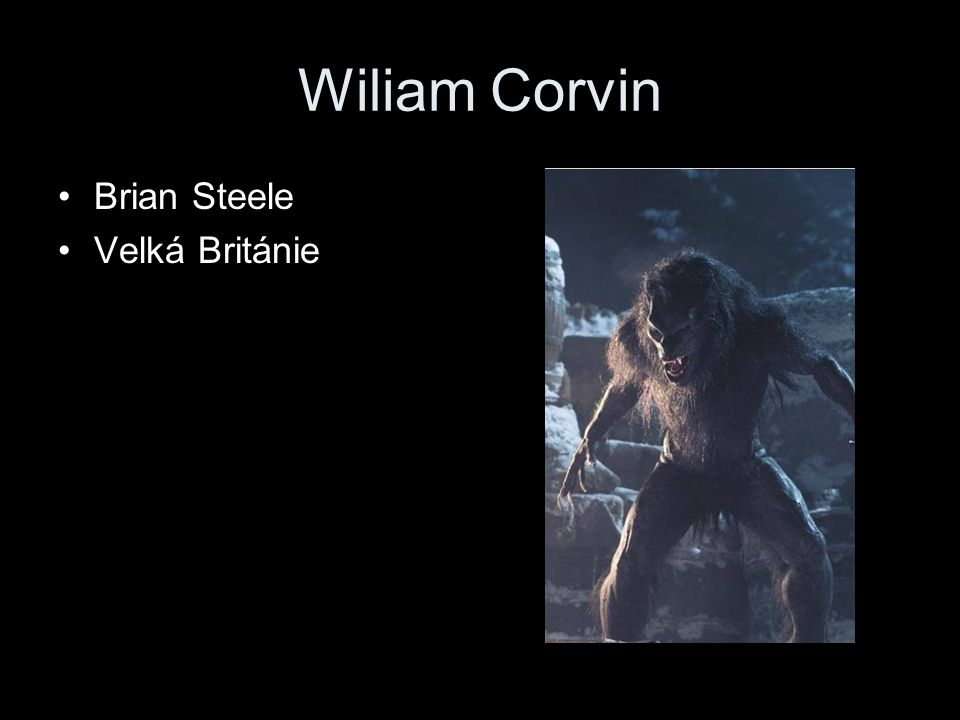 Wiliam Corvin Brian Steele Velká Británie