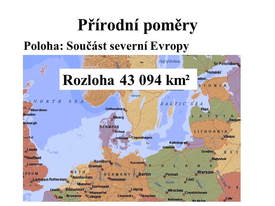 Přírodní poměry Poloha: Součást severní Evropy Rozloha 43 094 km²