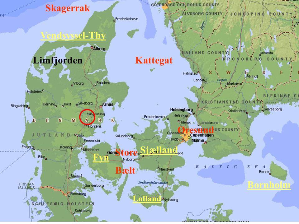 Sjælland Fyn Lolland Bornholm Skagerrak Kattegat Øresund Store Bælt Limfjorden Vendsyssel-Thy