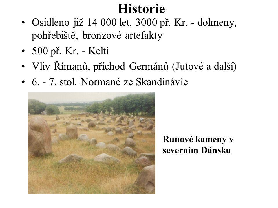 Historie Osídleno již 14 000 let, 3000 př. Kr. - dolmeny, pohřebiště, bronzové artefakty 500 př. Kr. - Kelti Vliv Římanů, příchod Germánů (Jutové a da