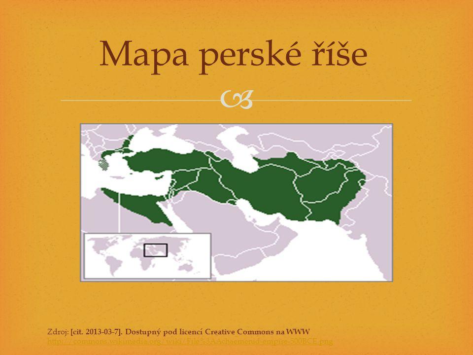  Mapa perské říše Zdroj: [cit. 2013-03-7]. Dostupný pod licencí Creative Commons na WWW http://commons.wikimedia.org/wiki/File%3AAchaemenid-empire-50