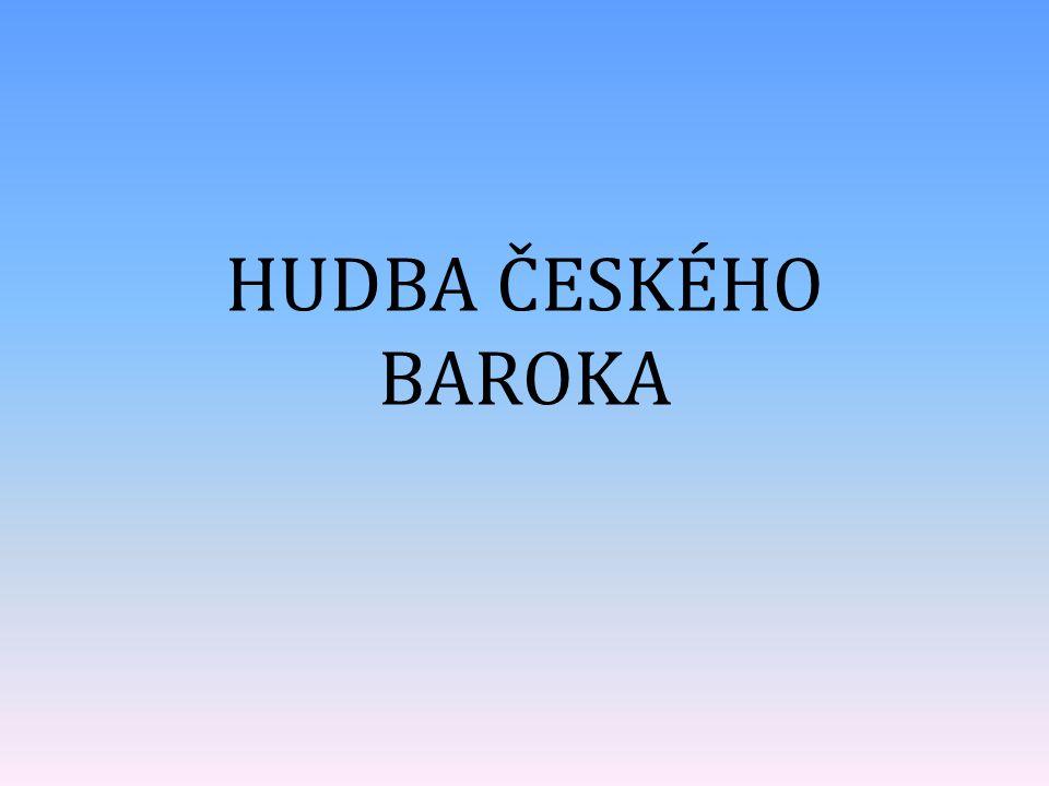 HUDBA ČESKÉHO BAROKA