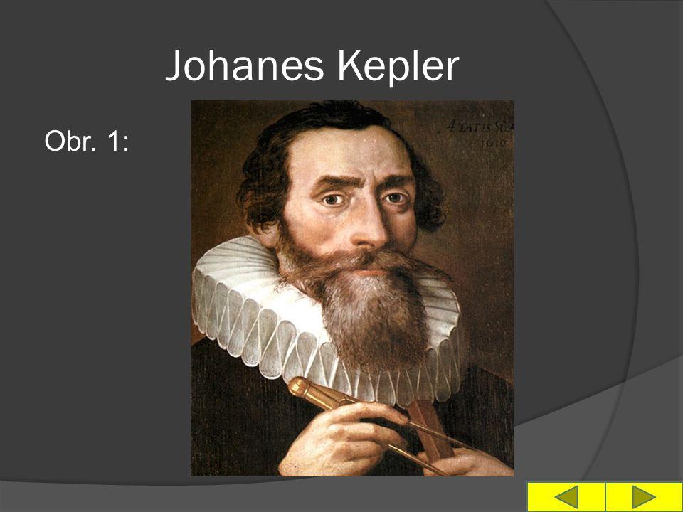 Johanes Kepler Obr. 1:
