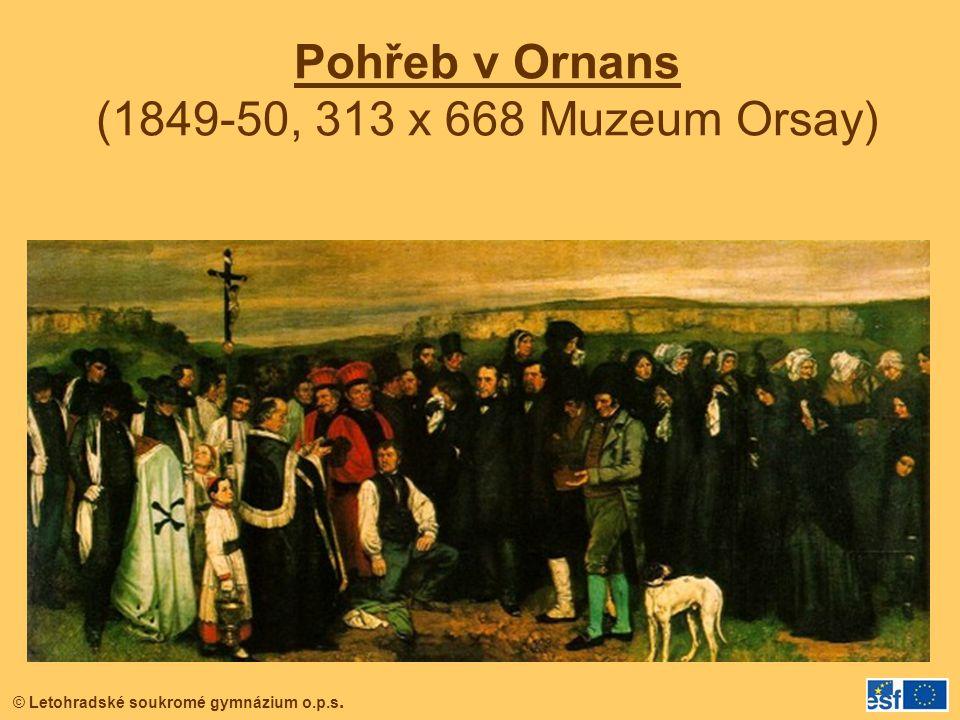 © Letohradské soukromé gymnázium o.p.s. Pohřeb v Ornans (1849-50, 313 x 668 Muzeum Orsay)