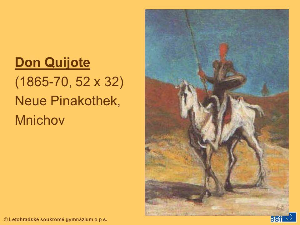 © Letohradské soukromé gymnázium o.p.s. Don Quijote (1865-70, 52 x 32) Neue Pinakothek, Mnichov