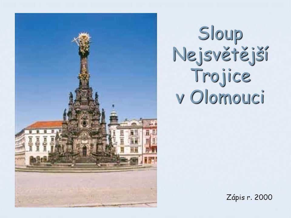 Sloup Nejsvětější Trojice v Olomouci Zápis r. 2000