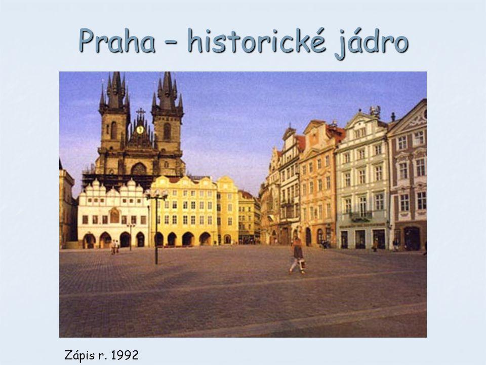 Praha – historické jádro Zápis r. 1992