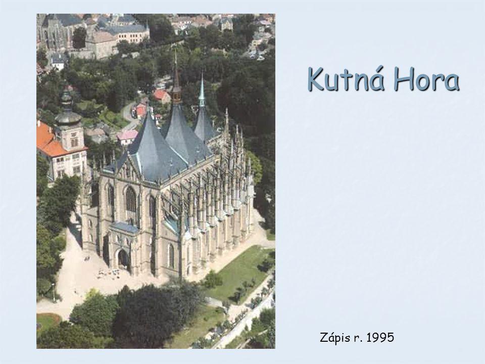 Kutná Hora Zápis r. 1995