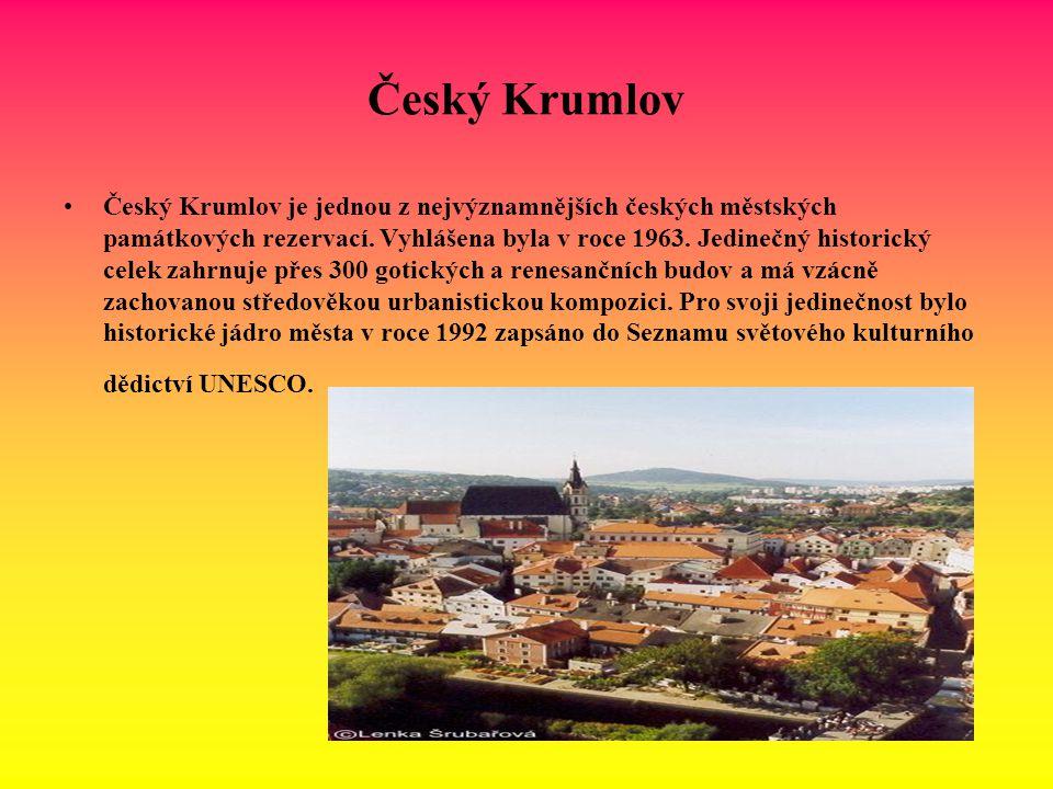 Český Krumlov Český Krumlov je jednou z nejvýznamnějších českých městských památkových rezervací. Vyhlášena byla v roce 1963. Jedinečný historický cel