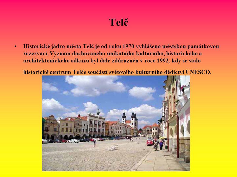 Telč Historické jádro města Telč je od roku 1970 vyhlášeno městskou památkovou rezervací. Význam dochovaného unikátního kulturního, historického a arc