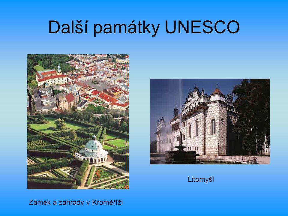 Další památky UNESCO Zámek a zahrady v Kroměříži Litomyšl