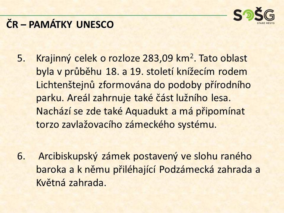Poznejte památku UNESCO dle obrázku: A.B. ČR – PAMÁTKY UNESCO