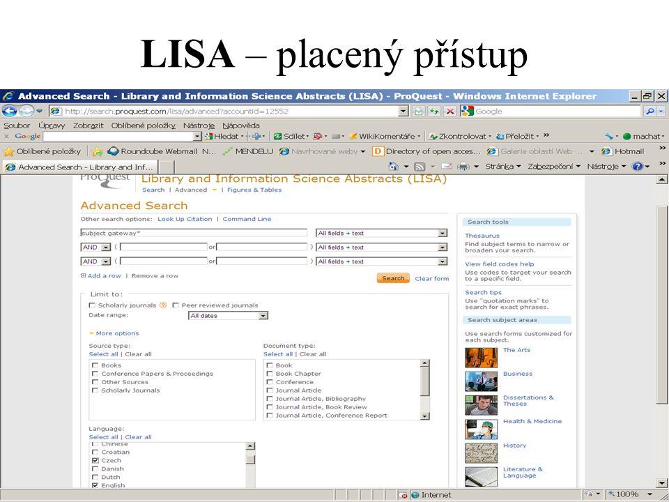 LISA – placený přístup
