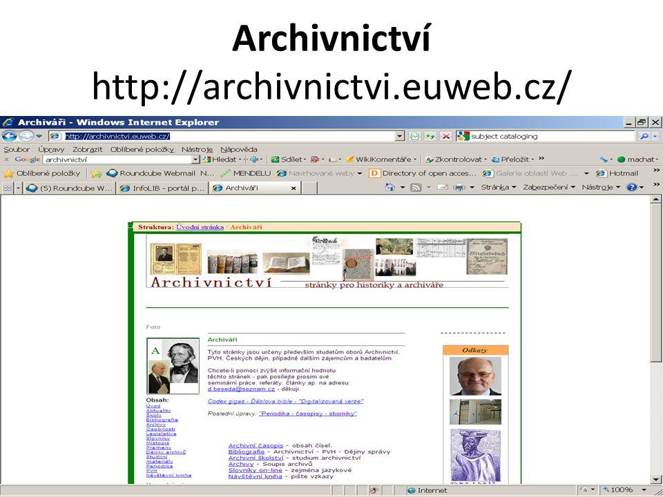 Archivnictví http://archivnictvi.euweb.cz/