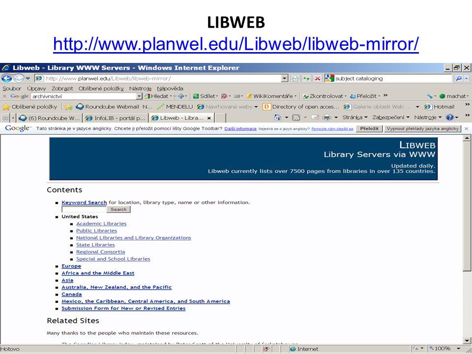 LIBWEB http://www.planwel.edu/Libweb/libweb-mirror/ http://www.planwel.edu/Libweb/libweb-mirror/