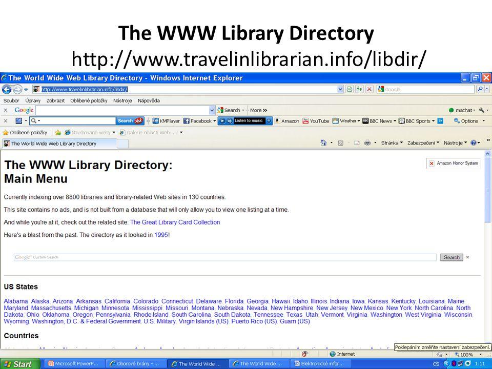 The WWW Library Directory http://www.travelinlibrarian.info/libdir/