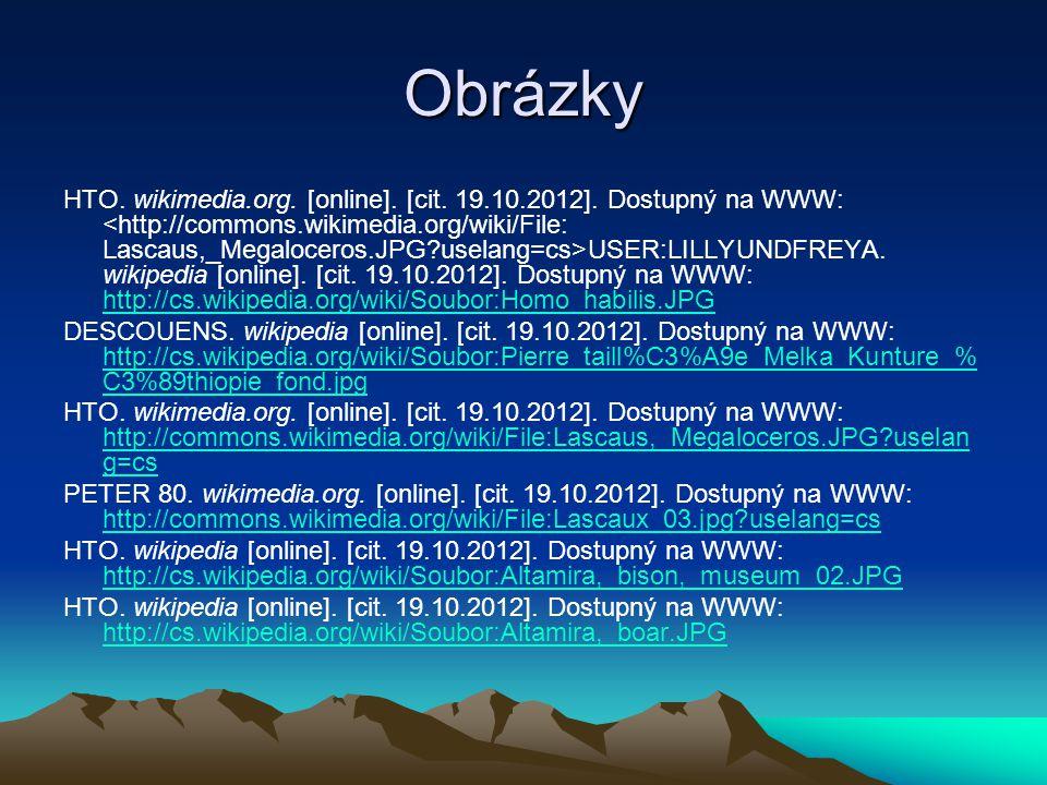 Obrázky HTO. wikimedia.org. [online]. [cit. 19.10.2012]. Dostupný na WWW: USER:LILLYUNDFREYA. wikipedia [online]. [cit. 19.10.2012]. Dostupný na WWW: