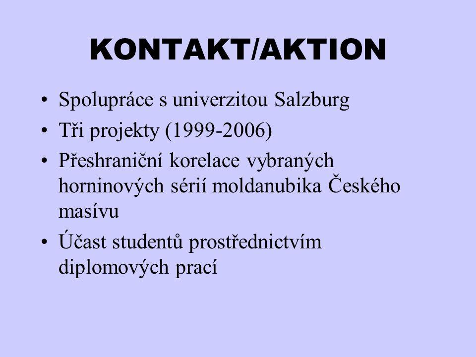 KONTAKT/AKTION Spolupráce s univerzitou Salzburg Tři projekty (1999-2006) Přeshraniční korelace vybraných horninových sérií moldanubika Českého masívu