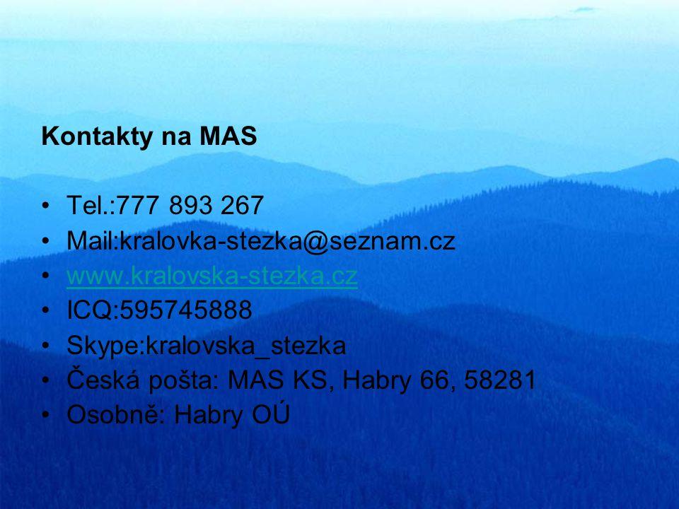 Kontakty na MAS Tel.:777 893 267 Mail:kralovka-stezka@seznam.cz www.kralovska-stezka.cz ICQ:595745888 Skype:kralovska_stezka Česká pošta: MAS KS, Habr