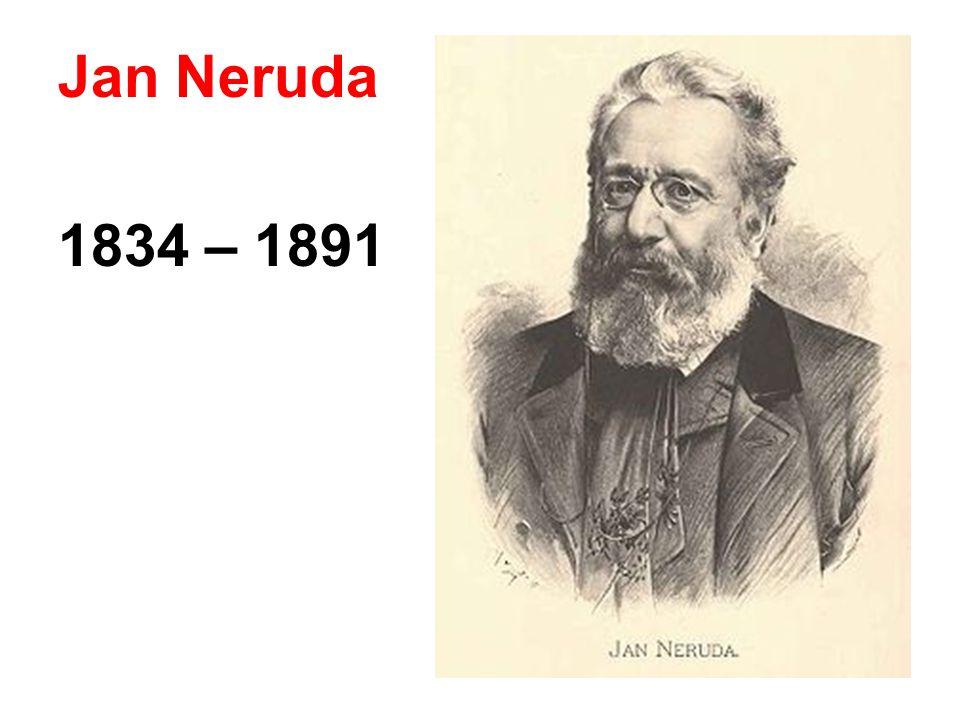 Jan Neruda 1834 – 1891