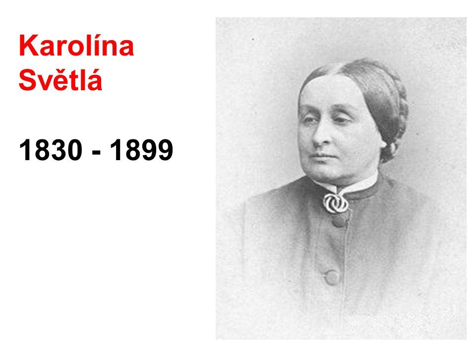 Karolína Světlá 1830 - 1899