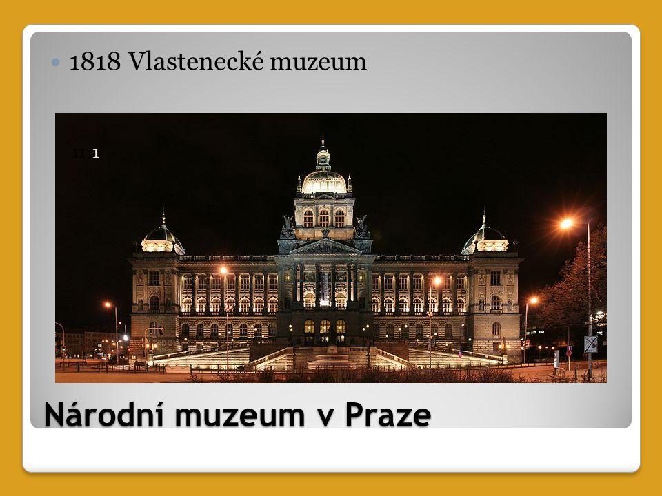 Národní muzeum v Praze 1818 Vlastenecké muzeum 1111