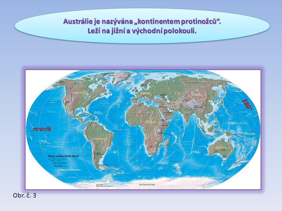 """Austrálie je nazývána """"kontinentem protinožců"""". Leží na jižní a východní polokouli. Austrálie je nazývána """"kontinentem protinožců"""". Leží na jižní a vý"""