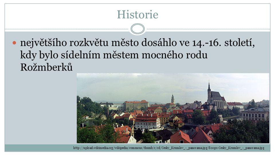 Historie největšího rozkvětu město dosáhlo ve 14.-16.