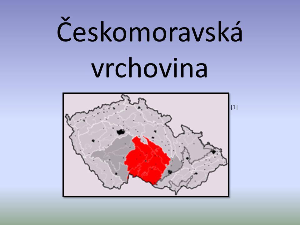 Povrch: Jihlavské a Žďárské vrchy (CHKO) Českomoravská vrchovina se nachází na pomezí mezi Moravou a Čechami.