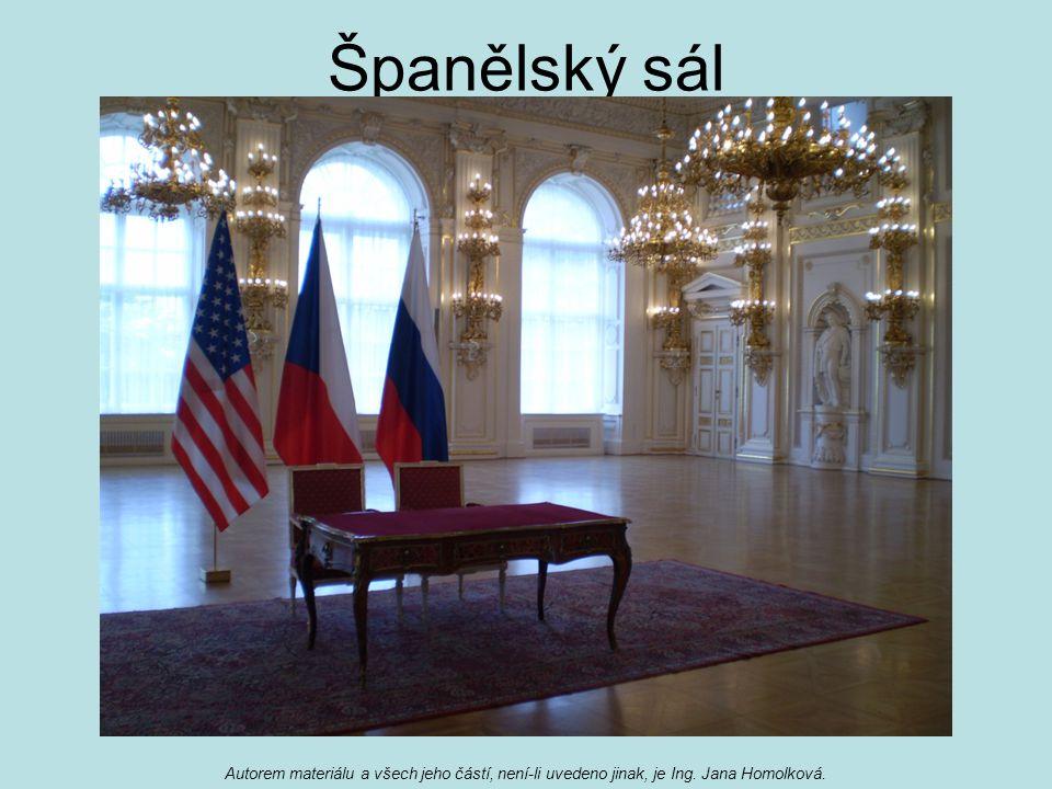 Španělský sál Autorem materiálu a všech jeho částí, není-li uvedeno jinak, je Ing. Jana Homolková.