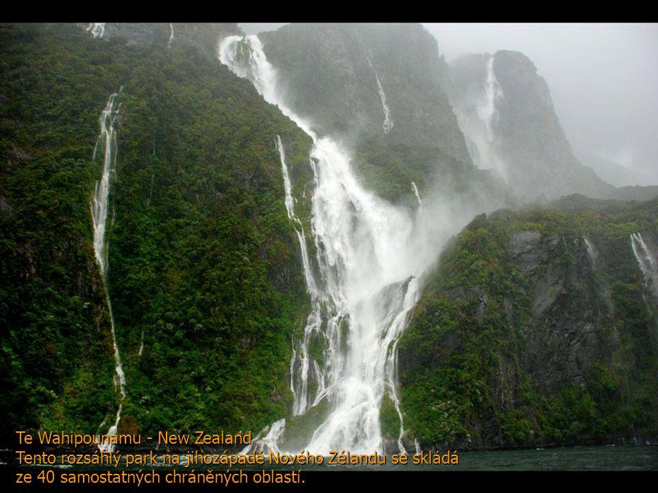 Te Wahipounamu - New Zealand Tento rozsáhlý park na jihozápadě Nového Zélandu se skládá ze 40 samostatných chráněných oblastí.