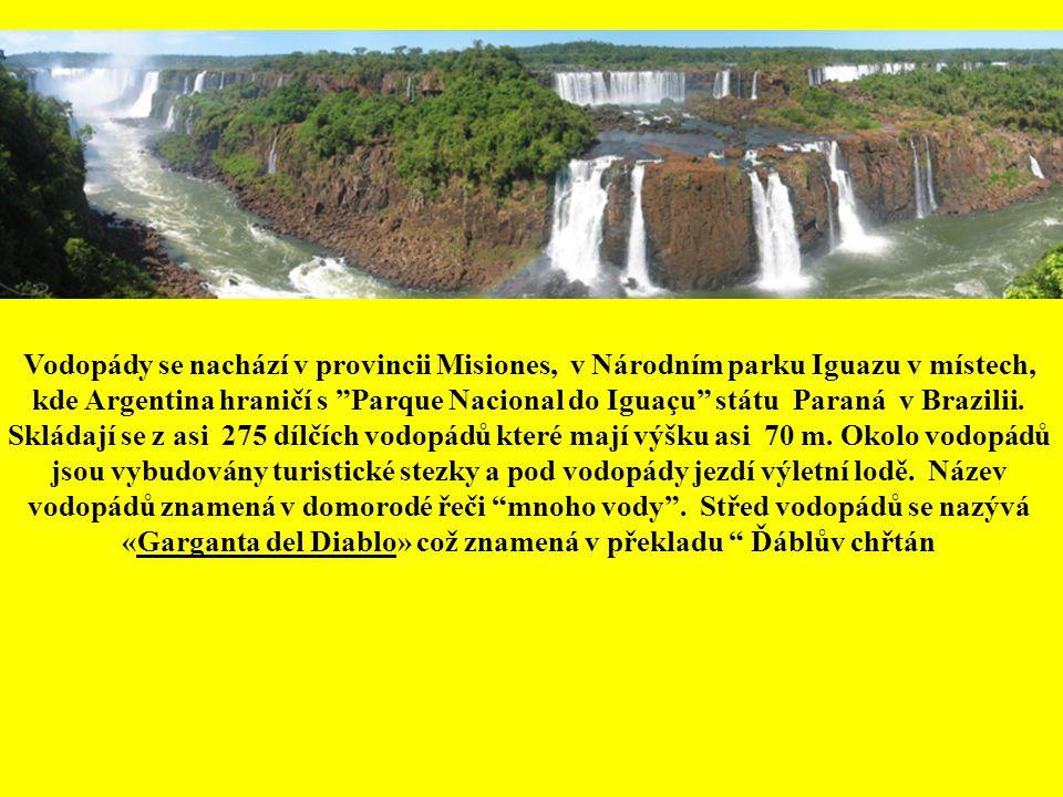 Vodopády se nachází v provincii Misiones, v Národním parku Iguazu v místech, kde Argentina hraničí s Parque Nacional do Iguaçu státu Paraná v Brazilii.