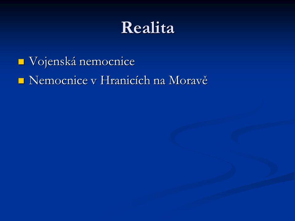 Realita Vojenská nemocnice Vojenská nemocnice Nemocnice v Hranicích na Moravě Nemocnice v Hranicích na Moravě