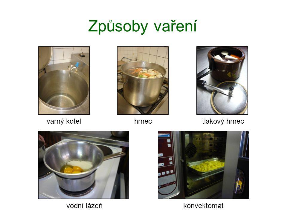 Způsoby vaření konvektomat varný kotelhrnec tlakový hrnec vodní lázeň