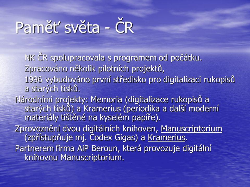 Paměť světa - ČR NK ČR spolupracovala s programem od počátku.