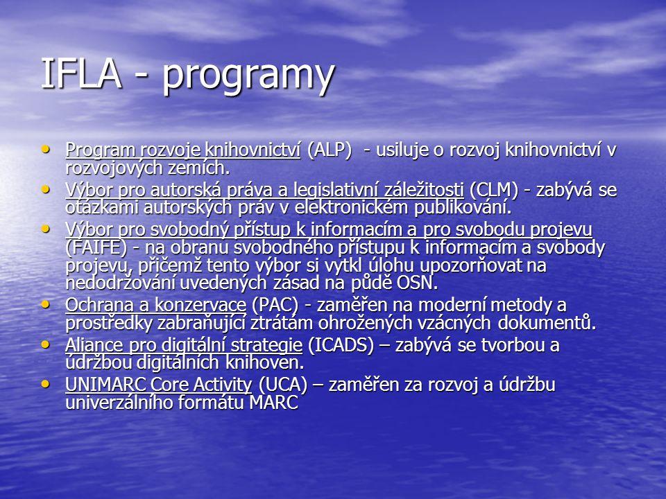IFLA - programy Program rozvoje knihovnictví (ALP) - usiluje o rozvoj knihovnictví v rozvojových zemích.