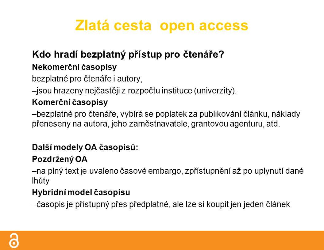 Zlatá cesta open access Kdo hradí bezplatný přístup pro čtenáře.