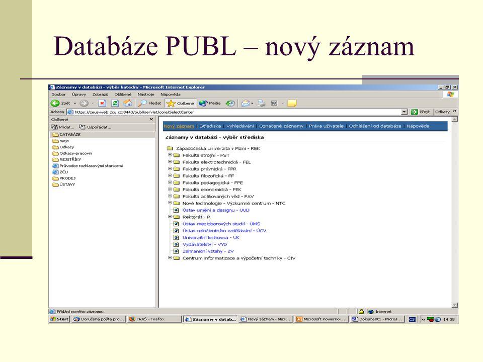 Databáze PUBL – nový záznam