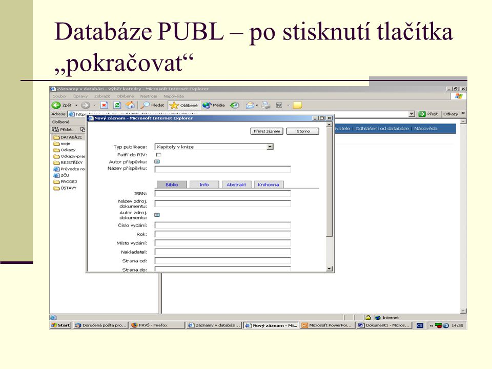 """Databáze PUBL – po stisknutí tlačítka """"pokračovat"""""""