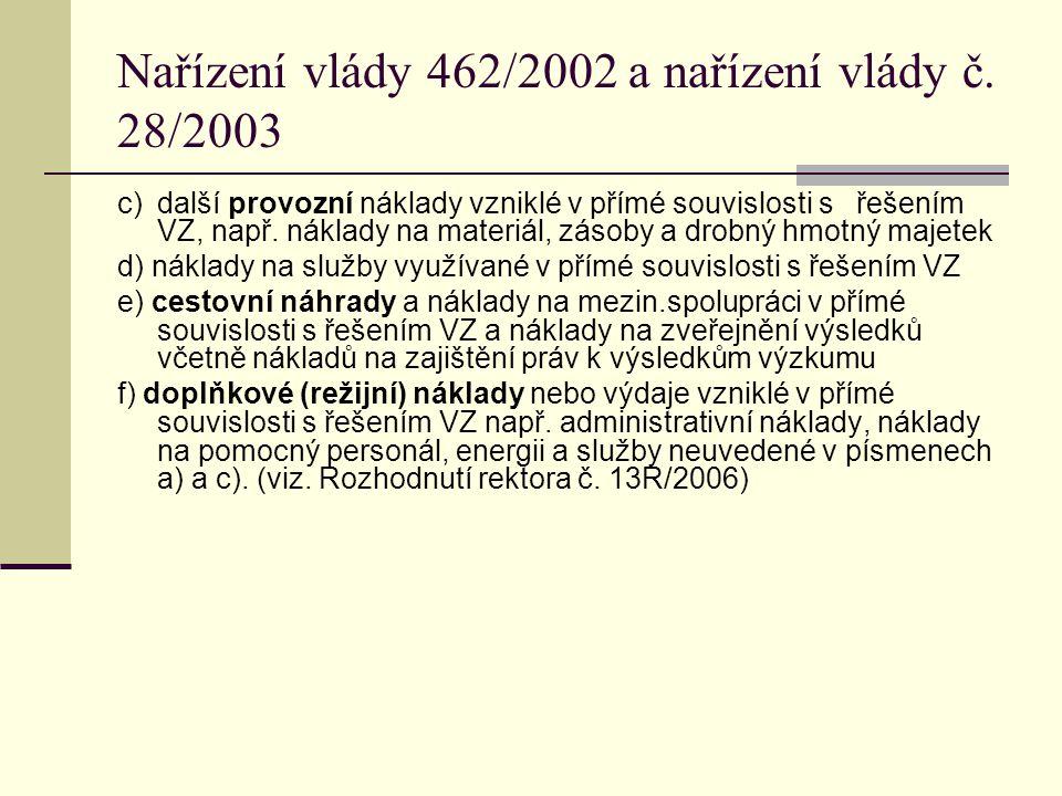 Nařízení vlády 462/2002 a nařízení vlády č.28/2003 § 5 (k §27 odst.