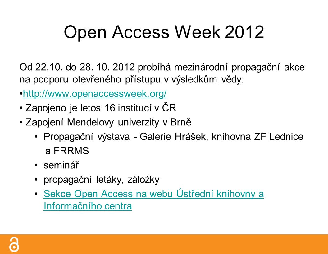 Open Access Week 2012 Od 22.10. do 28. 10.