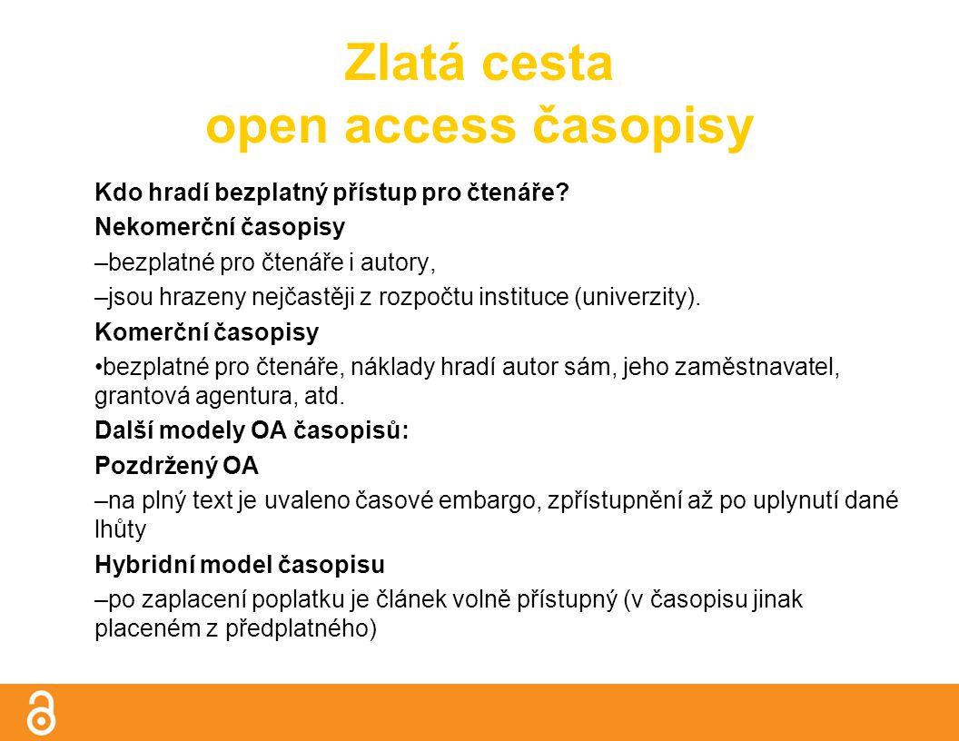 Použité zdroje BARTOŠEK, M.Open access - otevřený přístup k vědeckým informacím.